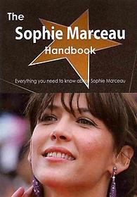 The Sophie Marceau Handbook (Paperback)