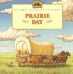 Prairie Day (Paperback)