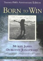 Born to Win: Transactional Analysis with Gestalt Experiments (Paperback/ Anniversary)