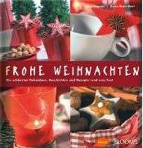 Frohe Weihnachten. Die schonsten Dekoideen rund ums Fest (Hardcover)