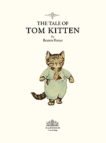 톰 키튼 이야기 The Tale of TOM KITTEN