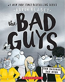 """<font title=""""The Bad Guys #10 : The Bad Guys in the Baddest Day Ever (Paperback)"""">The Bad Guys #10 : The Bad Guys in the B...</font>"""
