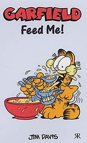 Garfield Feed Me! (Paperback)