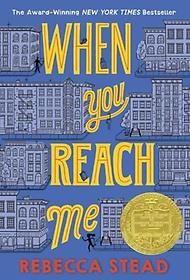 When You Reach Me (Paperback/ Reprint Edition)