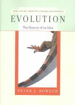 Evolution: The History of an Idea (Paperback/ 3rd Ed./ Revised)