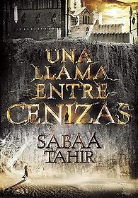 "<font title=""Una llama entre cenizas / An Ember in the Ashes (Paperback) - Spanish Edition"">Una llama entre cenizas / An Ember in th...</font>"