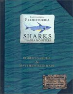 Encyclopedia Prehistorica : Sharks and Other Sea Monsters (Pop-up/ Hardcover)