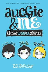 """<font title=""""Auggie and Me: Three Wonder Stories (Paperback)"""">Auggie and Me: Three Wonder Stories (Pap...</font>"""