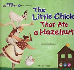 The Little Chick That Ate a Hazelnut