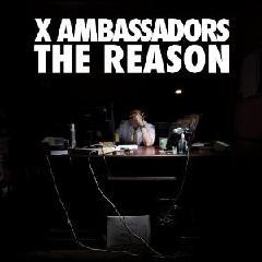 X Ambassadors - Reason (EP)