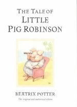 """<font title=""""The Tale of Little Pig Robinson (Hardcover/ Picture/Wordless/ Anniversary) """">The Tale of Little Pig Robinson (Hardcov...</font>"""