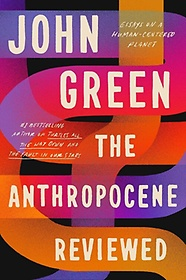 The Anthropocene Reviewed (Paperback)