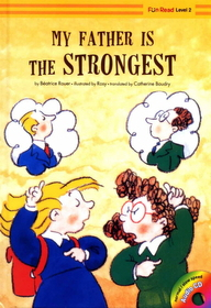 My Father Is the Strongest (Hardcover +Audio CD:1)