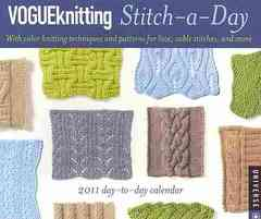 "<font title=""Vogue Knitting Stitch-a-day 2011 Calendar"">Vogue Knitting Stitch-a-day 2011 Calenda...</font>"
