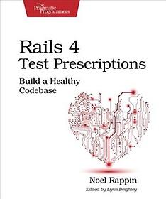 Rails 4 Test Prescriptions (Paperback)