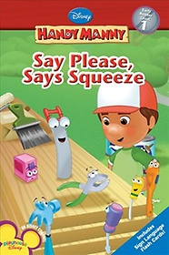 Say Please, Says Squeeze (Paperback)