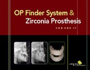 OP Finder System & Zirconia Prosthesis