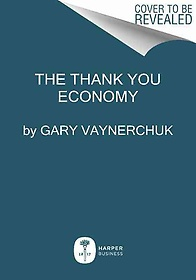"<font title=""The Thank You Economy (Paperback / Reprint Edition)"">The Thank You Economy (Paperback / Repri...</font>"