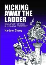 """<font title=""""Kicking Away the Ladder: Development Strategy in Historical Perspective (Paperback) """">Kicking Away the Ladder: Development Str...</font>"""