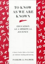 """<font title=""""To Know as We Are Known: A Spirituality of Education (Paperback) """">To Know as We Are Known: A Spirituality ...</font>"""