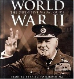 "<font title=""World War II: The Definitive Visual Guide (Dk) (Hardcover)"">World War II: The Definitive Visual Guid...</font>"