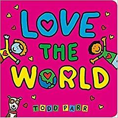 Love the World (Board book)