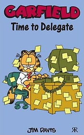 Garfield Time to Delegate (Paperback)