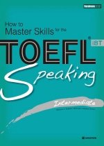 "<font title=""How to Master Skills for the TOEFL iBT Speaking Intermediate"">How to Master Skills for the TOEFL iBT S...</font>"