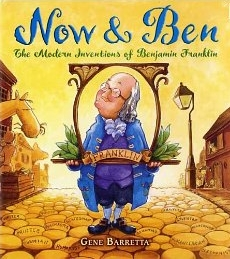 Now & Ben: The Modern Inventions of Benjamin Franklin (Paperback)