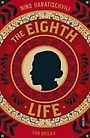 The Eighth Life : (for Brilka) The International Bestseller (Paperback, UK export edition)