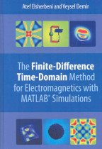 finite-difference time-domain method for electromagnetics with MATLAB simulations /by Atef Z. Elsherbeni