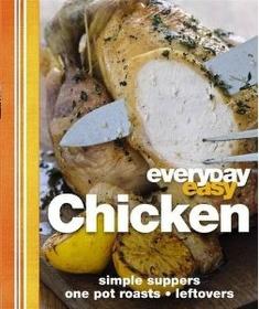 Chicken (Everyday Easy) (Hardcover)