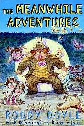 The Meanwhile Adventures (Hardcover)