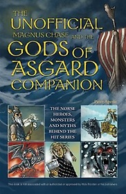 """<font title=""""The Unofficial Magnus Chase and the Gods of Asgard Companion (Paperback)"""">The Unofficial Magnus Chase and the Gods...</font>"""
