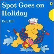 Spot Goes on Holiday (Flap Book)