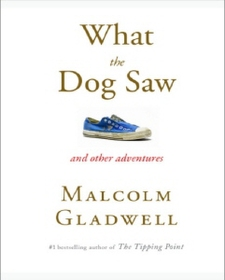 What the Dog Saw: And Other Adventures (Mass Market Paperback)