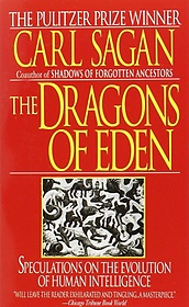 "<font title=""The Dragons of Eden (Mass Market Paperback/ Reprint Edition)"">The Dragons of Eden (Mass Market Paperba...</font>"