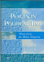 """<font title=""""Places in Political Time: Voices from the Black Diaspora (Hardcover) """">Places in Political Time: Voices from th...</font>"""