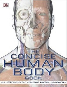 """<font title=""""The Concise Human Body Book: An Illustrated Guide to Its Structure, Function and Disorders (Paperback)"""">The Concise Human Body Book: An Illustra...</font>"""