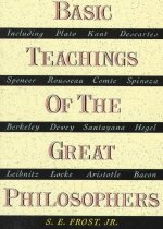 Basic Teachings of the Great Philosophers: A Survey of Their Basic Ideas (Paperback/ Revised)