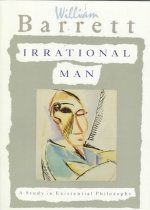 Irrational Man: A Study in Existential Philosophy (Paperback)