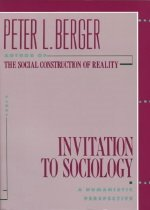 Invitation to Sociology: A Humanistic Perspective (Paperback)