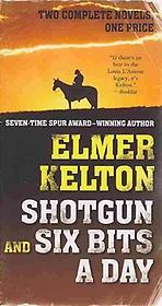 Shotgun and Six Bits a Day (Paperback)