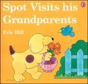 Spot visits his Grandparents (Flap Book)