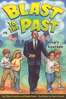 Blast to the Past #4 - King's Courage (Paperback)