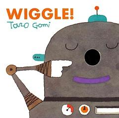 Wiggle! (Hardcover / Board Book)