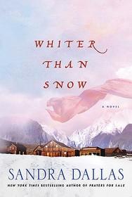 "<font title=""Whiter Than Snow (Paperback / Reprint Edition)"">Whiter Than Snow (Paperback / Reprint Ed...</font>"