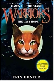 "<font title=""Warriors, Omen of the Stars #6 : The Last Hope (Hardcover)"">Warriors, Omen of the Stars #6 : The Las...</font>"
