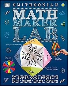 "<font title=""Math Maker Lab: 27 Super Cool Projects (Hardcover/ International Ed.)"">Math Maker Lab: 27 Super Cool Projects (...</font>"