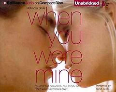 When You Were Mine (CD / Unabridged)
